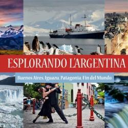 """Viaggio """"Esplorando l'Argentina"""""""