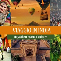 VIAGGIO in INDIA. Rajasthan, Storia e Cultura