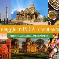 Viaggio in INDIA, Antica culla di emozioni – Speciale CAPODANNO