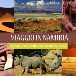 Viaggio in NAMIBIA, vivendo con gli HIMBA