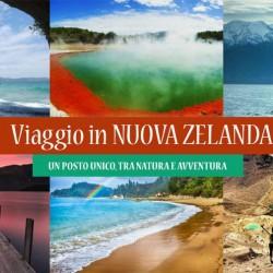 Viaggio in NUOVA ZELANDA – Natura e Avventura