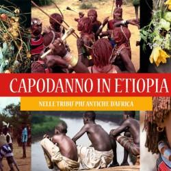 Capodanno in ETIOPIA. Valle dell'Omo – Speciale