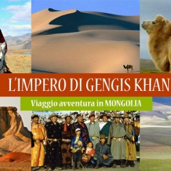 Viaggio in MONGOLIA – L'impero di Gengis Khan