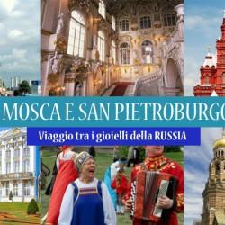 Viaggio in RUSSIA. Splendori di San Pietroburgo e Mosca 2016