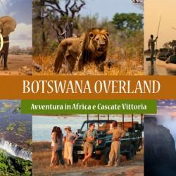 Viaggio in BOTSWANA Overland – Adventure