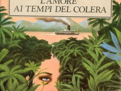 "Un Libro per Viaggiare. ""L'amore ai tempi del colera"" di Gabriel García Márquez"