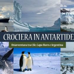 CROCIERA ANTARTIDE Cile, Capo Horn e Argentina – Sulla rotta di Magellano