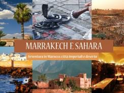 Viaggio in Marocco. Tour Marrakech, Valli, Oasi e Deserto del Sahara