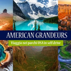 Viaggio in USA. American Grandeurs in Self-Drive
