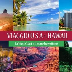 USA e HAWAII. Viaggio nella West Coast e soggiorno alle HAWAII
