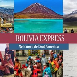 Viaggio BOLIVIA EXPRESS 2017, nel cuore del Sud America