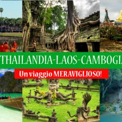 VIAGGIO in THAILANDIA-LAOS-CAMBOGIA, il trio delle meraviglie!