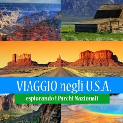 Viaggio negli STATI UNITI, esplorando i Parchi Nazionali